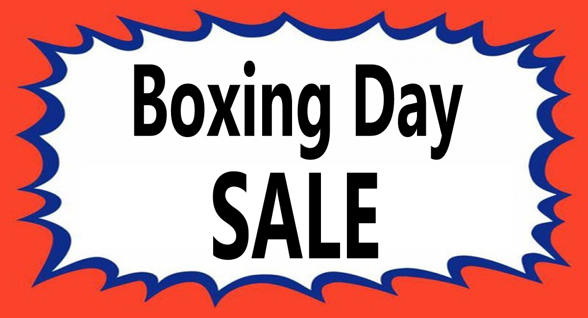 Boxing Day Sale Now On